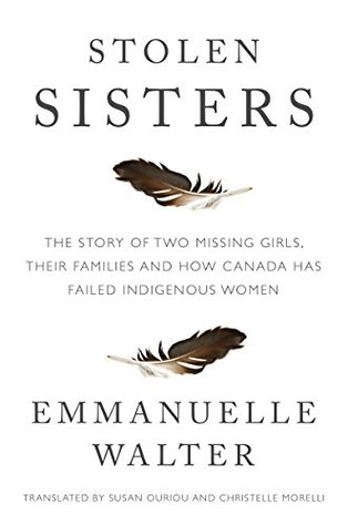 Stolen Sisters: The story of two missing girls, their families and how Canada has failed Indigenous women