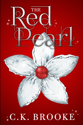 The Red Pearl by C.K. Brooke