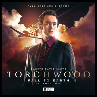 Torchwood: Fall to Earth(Big Finish Torchwood 1.2) (ePUB)