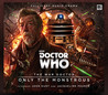 The War Doctor: Only the Monstrous