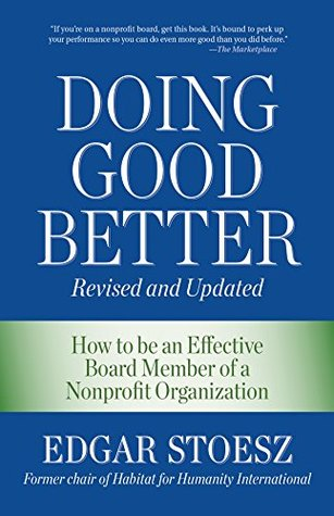 doing-good-better-how-to-be-an-effective-board-member-of-a-nonprofit-organization