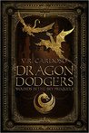 Dragon Dodgers (Wounds in the Sky, #0.5)