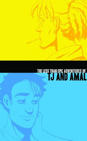 The Less Than Epic Adventures of TJ and Amal: Omnibus