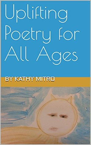 Uplifting Poetry for All Ages