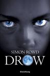 Drow by Simon Rowd
