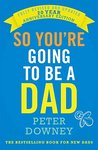 So You're Going to be a Dad: 20th Anniversary Edition