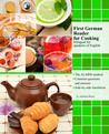 First German Reader for Cooking: bilingual for speakers of English