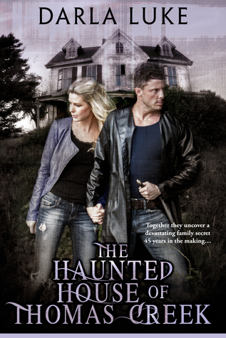 The Haunted House of Thomas Creek
