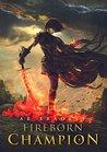 Fireborn Champion (Unbreakable Iron, #2)