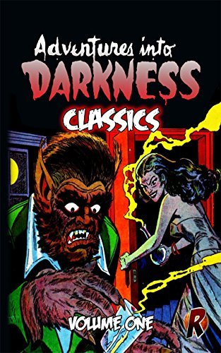 Adventures Into Darkness Classics: Volume One