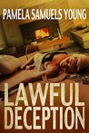 Lawful Deception by Pamela Samuels Young
