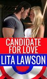 Candidate For Love (Classic Romance Collection Book 2)
