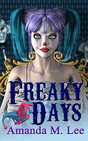 Freaky Days (A Mystic Caravan Mystery, #1)