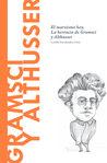 Gramsci y Althusser: El marxismo hoy. La herencia de Gramsci y Althusser (Biblioteca Descubrir la Filosofía, #36)