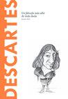 Descartes: Un filósofo más allá de toda duda (Biblioteca Descubrir la Filosofía, #6)