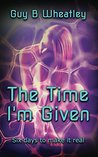 The Time I'm Give...