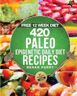 The Paleo Epigenetic Cook Book