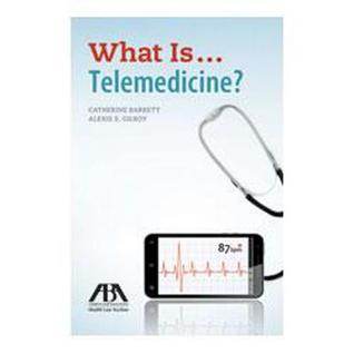 What Is...Telemedicine?