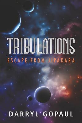 tribulations-escape-from-jipadara