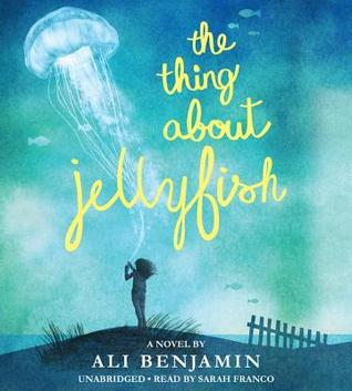 The Thing About Jellyfish [Req] - Ali Benjamin