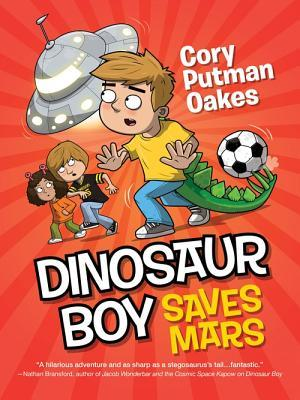 Dinosaur Boy Saves Mars (Dinosaur Boy, #2)