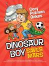 Dinosaur Boy Saves Mars (Dinosaur Boy, #2)