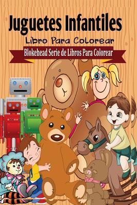 Juguetes Infantiles Libro Para Colorear