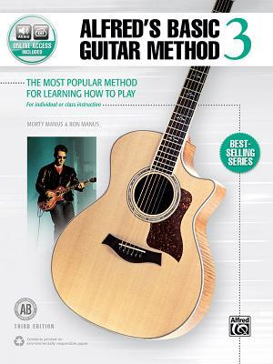 Alfred's Basic Guitar Method, Bk 3: The Most Popular Method for Learning How to Play, Book & Online Audio