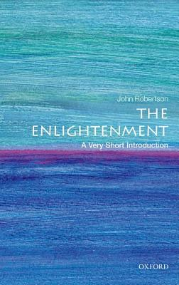 The Enlightenment A Very Short Introduction