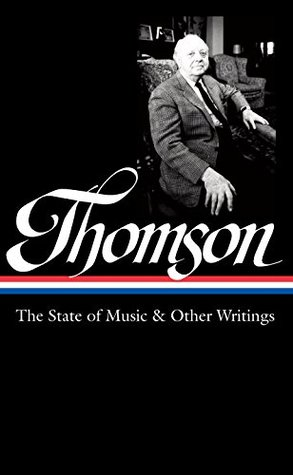 The State of Music & Other Writings