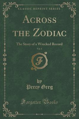 Across the Zodiac, Vol. 1: The Story of a Wrecked Record