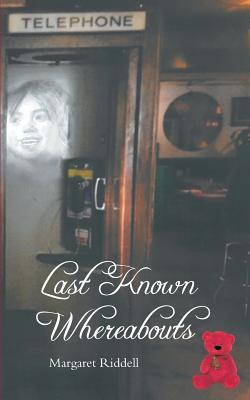 Ebook Last Known Whereabouts by Margaret Riddell PDF!