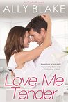 Love Me Tender (The Cinderella Project, #2)