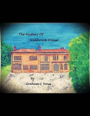 The Mystery of Wellbrook House