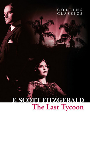 The Last Tycoon por F. Scott Fitzgerald