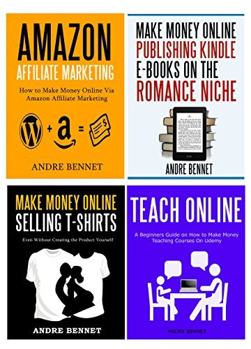 Amazon Affiliate Marketing / Make Money Online Publishing Kindle E-books on the Romance Niche / Make Money Online Selling T-Shirts / Teach Online