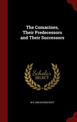 The Comacines, Their Predecessors and Their Successors