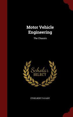 Motor Vehicle Engineering: The Chassis