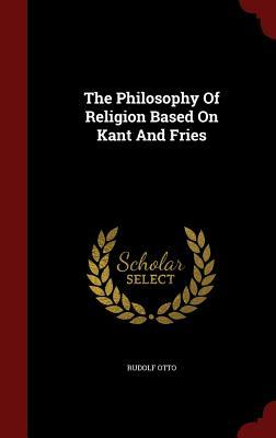 The Philosophy of Religion Based on Kant and Fries