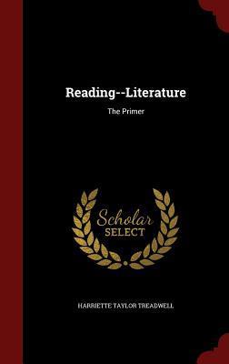 Reading--Literature: The Primer