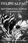 Sentimental Songs = La Poesía Cursi