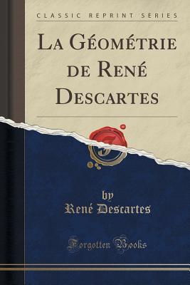 La G�om�trie de Ren� Descartes