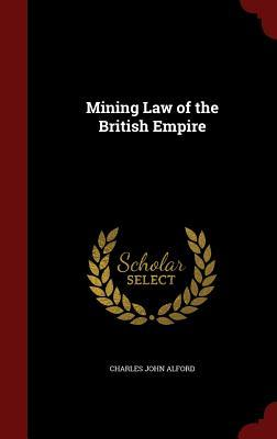 Mining Law of the British Empire