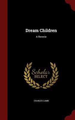 dream children by charles lamb