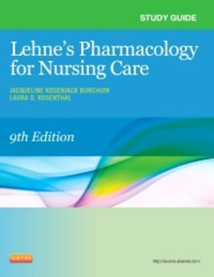 Study Guide for Lehne's Pharmacology for Nursing Care - Elsevieron Vitalsource