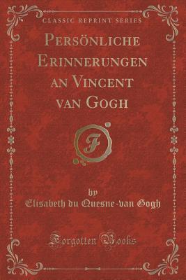 Pers�nliche Erinnerungen an Vincent Van Gogh