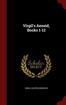 Virgil's Aeneid, Books 1-12