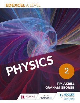Edexcel a Level Physics Student Book 2