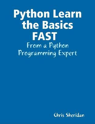 Python Learn the Basics Fast