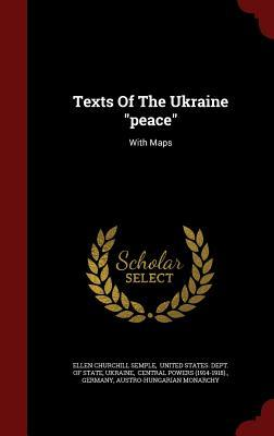 Texts of the Ukraine Peace: With Maps